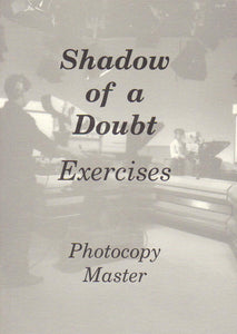 Shadow of a Doubt: Exercises