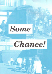 Some Chance!