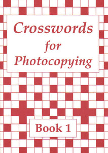 Crosswords for Photocopying: Book 1