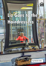 Load image into Gallery viewer, Liz Goes to the Hairdressers