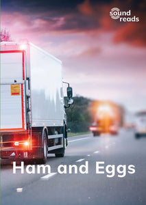 Ham and Eggs: Sound Reads: Set 1, Book 4