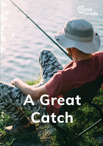 A Great Catch: Sound Reads: Set 1, Book 7