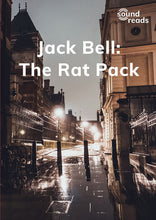 Load image into Gallery viewer, Jack Bell: The Rat Pack: Sound Reads: Set 2, Book 2