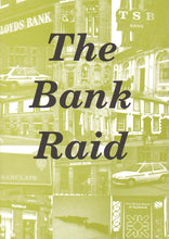 Load image into Gallery viewer, The Bank Raid (PDF)