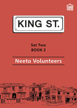 Load image into Gallery viewer, Neeta Volunteers: King Street Readers: Set Two Book 2