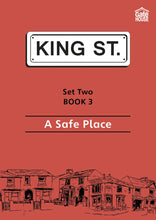 Load image into Gallery viewer, A Safe Place: King Street Readers: Set Two Book 3