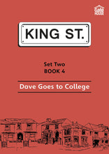 Load image into Gallery viewer, Dave Goes to College: King Street Readers: Set Two Book 4