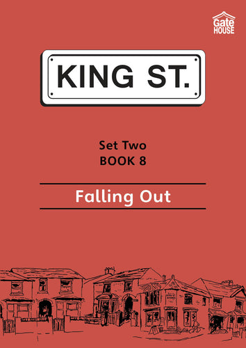 Falling Out: King Street Readers: Set Two Book 8