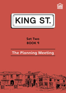 The Planning Meeting: King Street Readers: Set Two Book 9