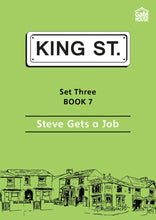 Load image into Gallery viewer, Steve Gets a Job: King Street Readers: Set Three Book 7