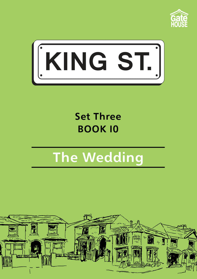 The Wedding: King Street Readers: Set Three Book 10