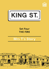 Load image into Gallery viewer, The Fire: Mrs T's Story: King Street Readers: Set Four: Book 2