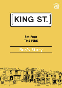 The Fire: Ros's Story: King Street Readers: Set Four: Book 5
