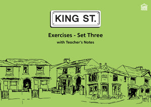 King Street: Exercises - Set Three
