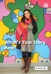 What's Your Story, Ana?
