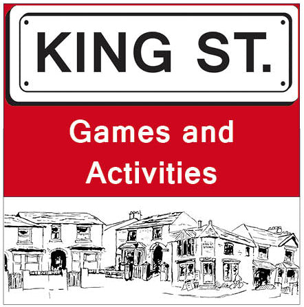 King Street: Games and Activities
