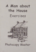Load image into Gallery viewer, A Man about the House: Exercises (PDF)