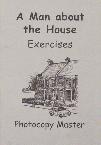 A Man about the House: Exercises (PDF)