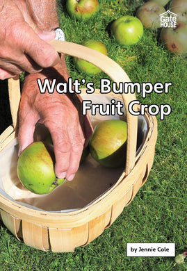 Walt's Bumper Fruit Crop