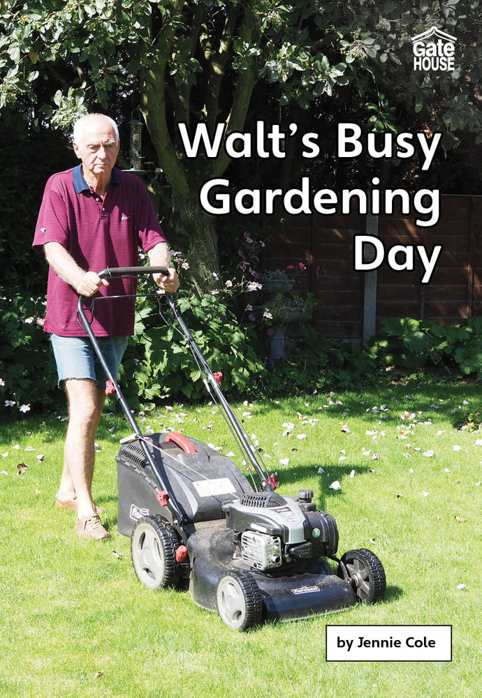Walt's Busy Gardening Day