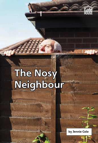 The Nosy Neighbour
