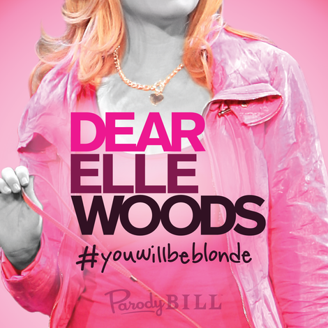 Dear Elle Woods