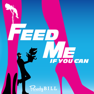 Feed Me If You Can