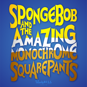 Spongebob and the Amazing Monochrome Squarepants