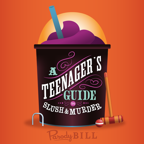 A Teenager's Guide to Slush & Murder