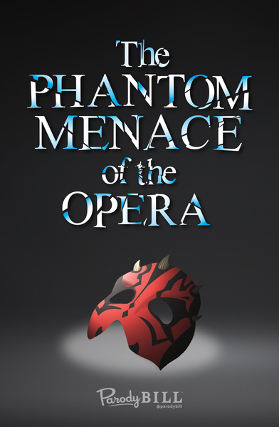 Phantom Menace of the Opera Print
