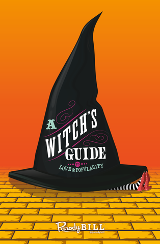 A Witch's Guide to Love & Popularity Print