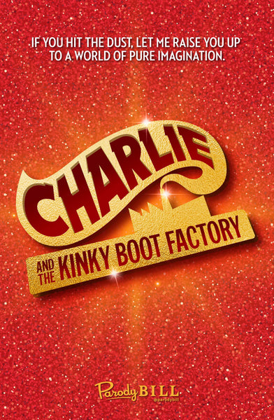 Charlie and the Kinky Boot Factory - Print