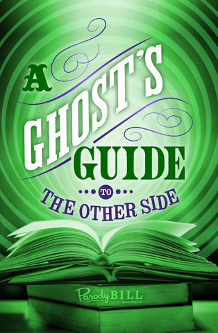 A Ghost's Guide to the Other Side Print