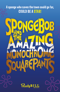 Spongebob and the Amazing Monochrome Squarepants - Print