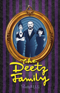 The Deetz Family Print