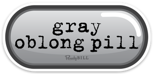 Gray Oblong Pill Die Cut Sticker