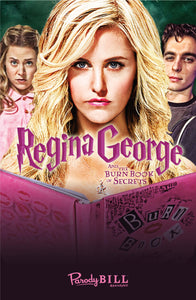 Regina George and the Burn Book of Secrets Print