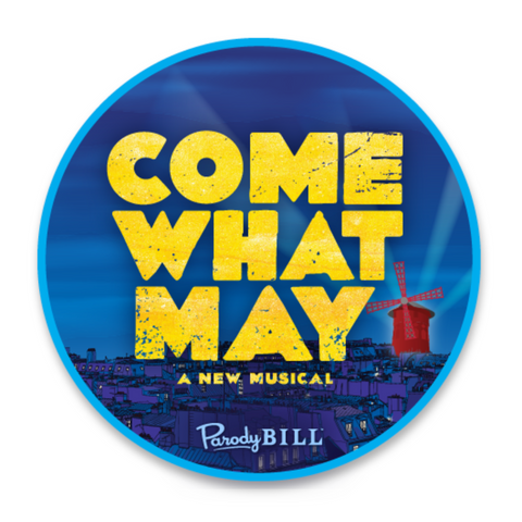 Come What May Die Cut Sticker