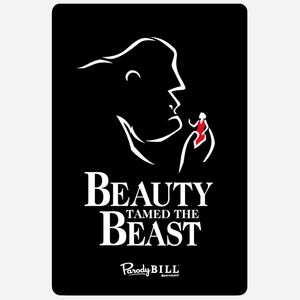 Beauty Tamed the Beast Sticker