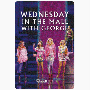 Wednesday in the Mall with George Sticker