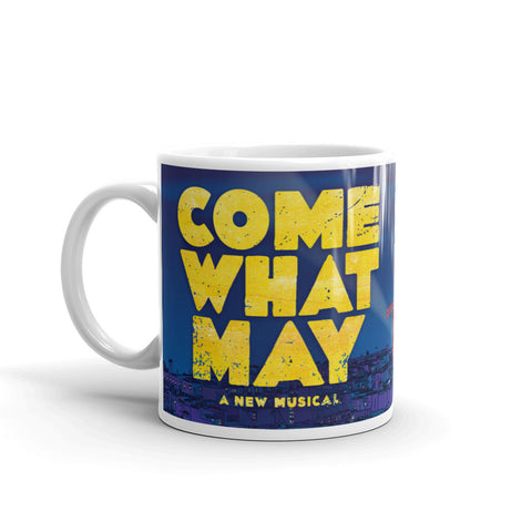 Come What May Mug