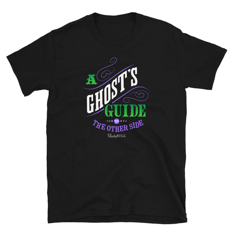 A Ghost's Guide to the Other Side Graphic Tee