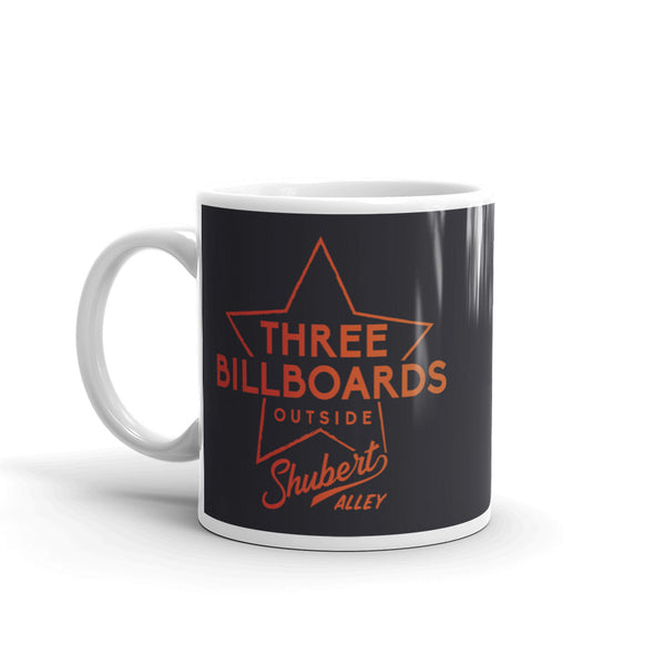Three Billboards Outside Shubert Alley Mug