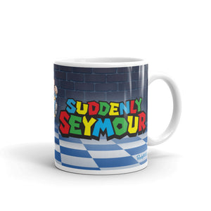 Suddenly Seymour Mug