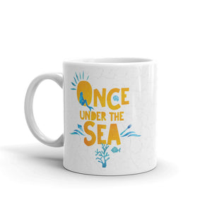 Once Under the Sea Mug