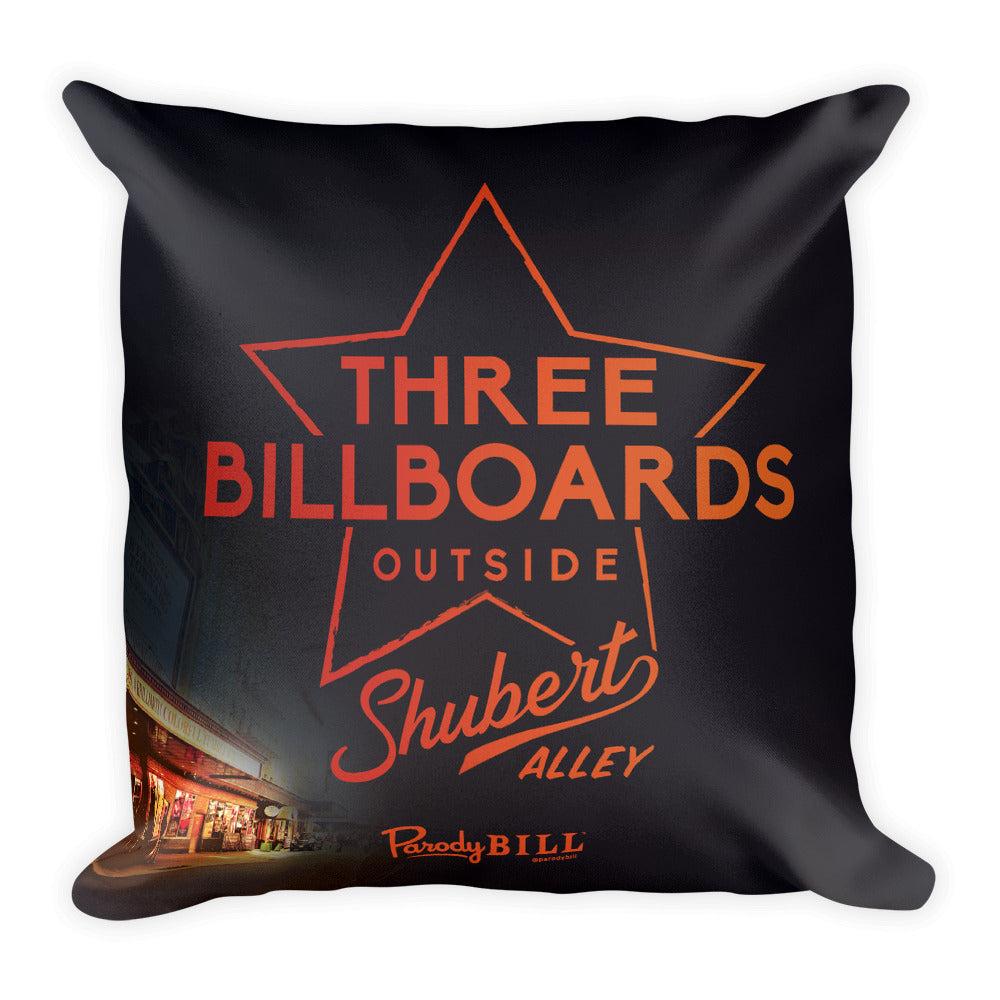Three Billboards Outside Shubert Alley - Square Pillow