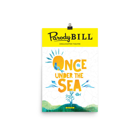 Once Under the Sea - Parodybill Poster