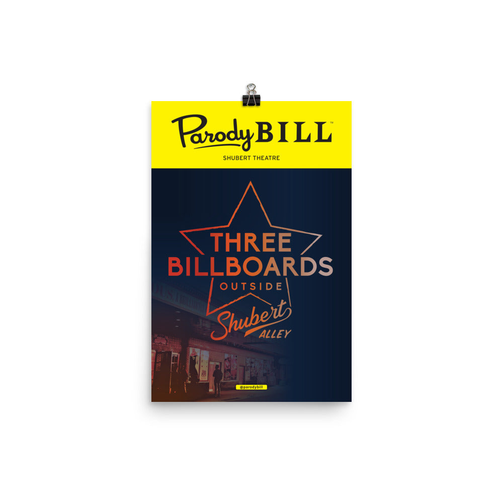 Three Billboards Outside Shubert Alley - Parodybill Poster