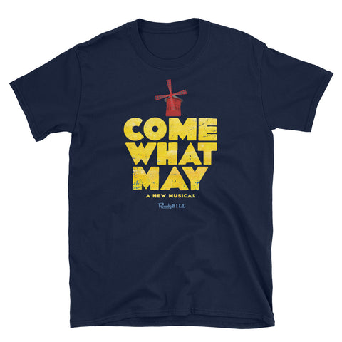 Come What May Graphic Tee