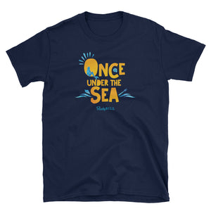 Once Under the Sea - Graphic Tee